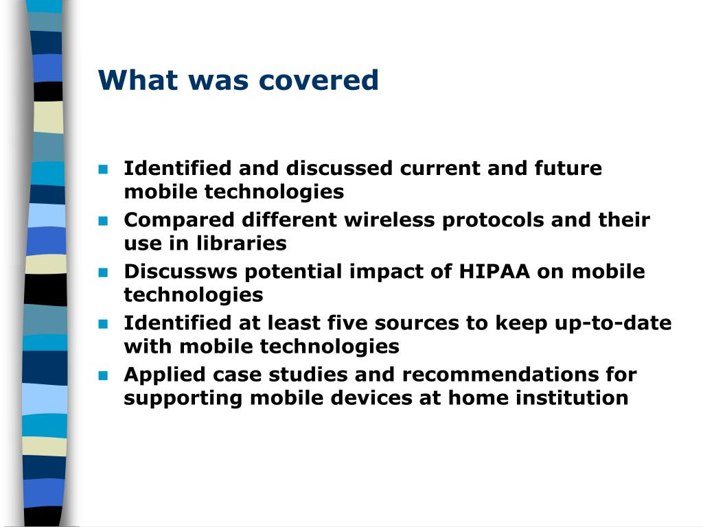 What was covered