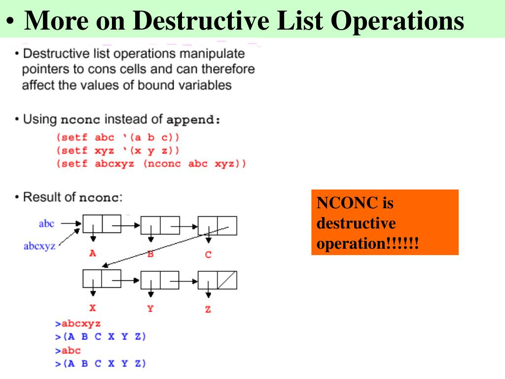 More on Destructive List Operations
