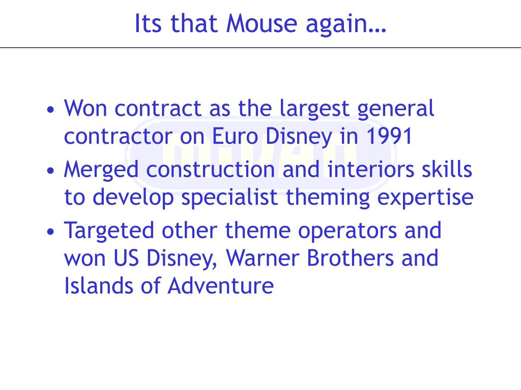 Won contract as the largest general contractor on Euro Disney in 1991