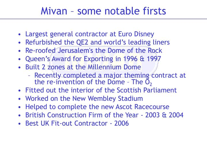 Mivan some notable firsts