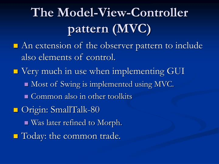 The model view controller pattern mvc