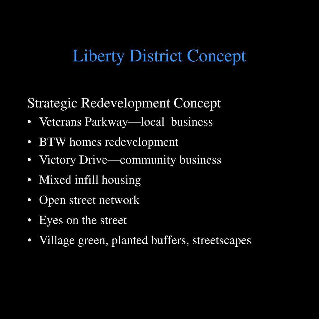 Liberty District Concept
