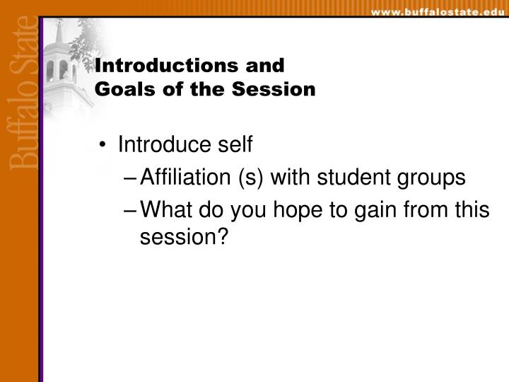 Introductions and goals of the session