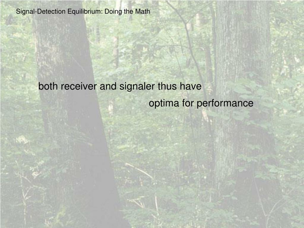 Signal-Detection Equilibrium: Doing the Math