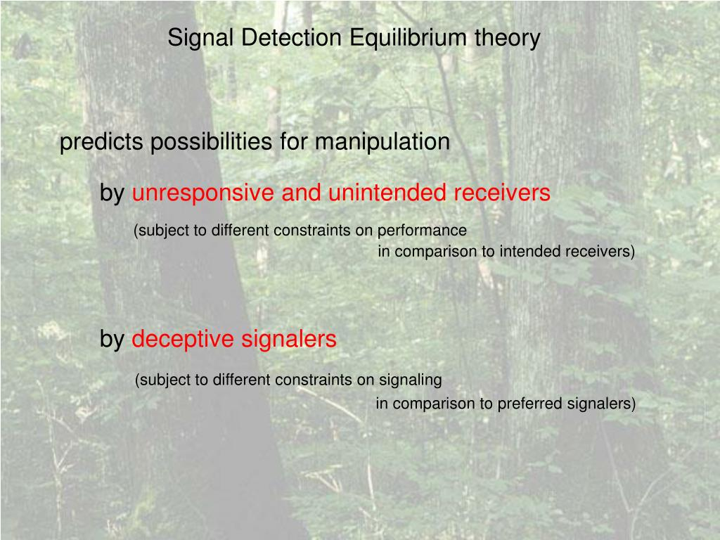 Signal Detection Equilibrium theory