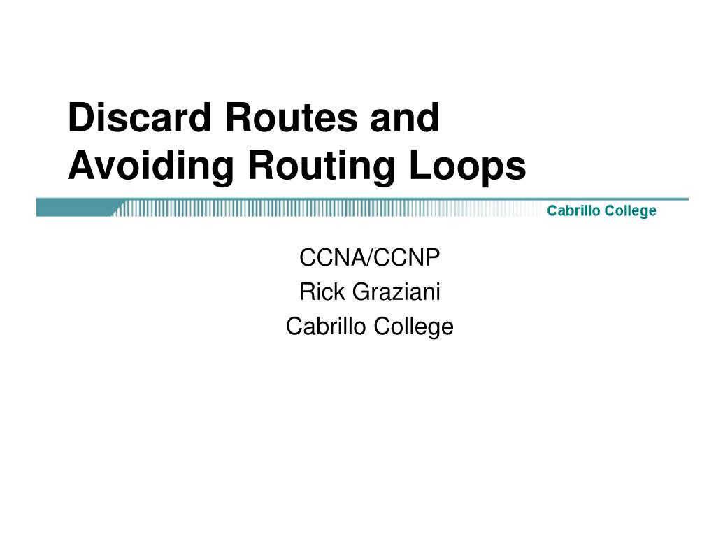 discard routes and avoiding routing loops l.
