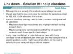 link down solution 1 no ip classless11