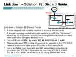 link down solution 2 discard route