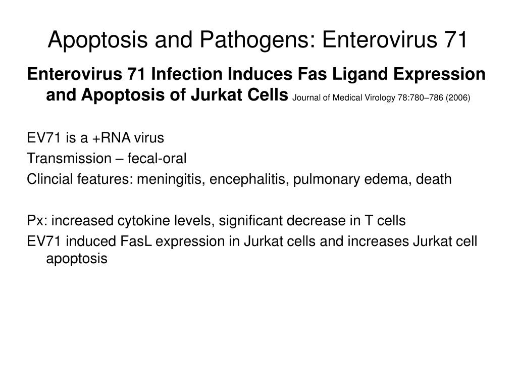 Apoptosis and Pathogens: Enterovirus 71
