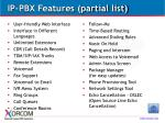 ip pbx features partial list