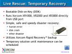 live rescue temporary recovery