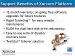 support benefits of xorcom platform