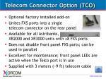 telecom connector option tco