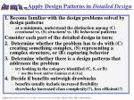 apply design patterns in detailed design