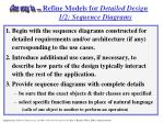 refine models for detailed design 1 2 sequence diagrams