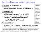specifying functions withdraw in account29