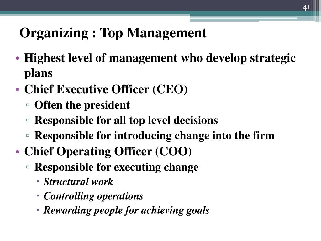 Organizing : Top Management