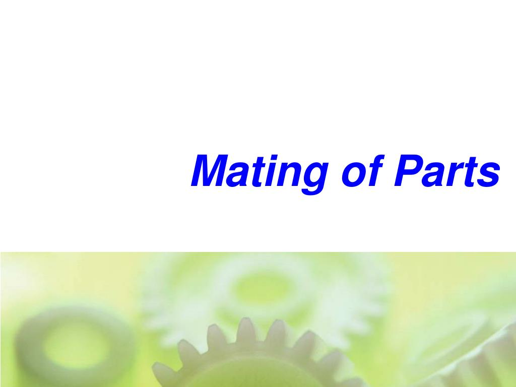 Mating of Parts