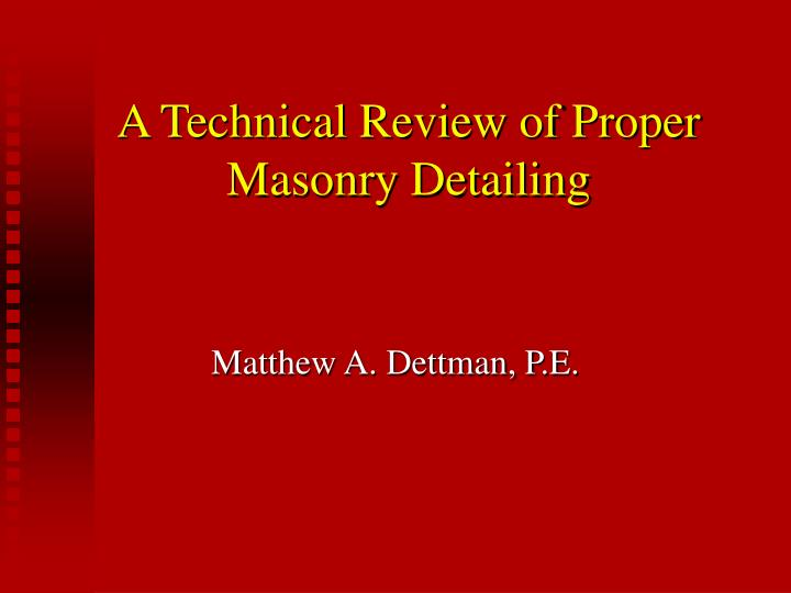 a technical review of proper masonry detailing n.