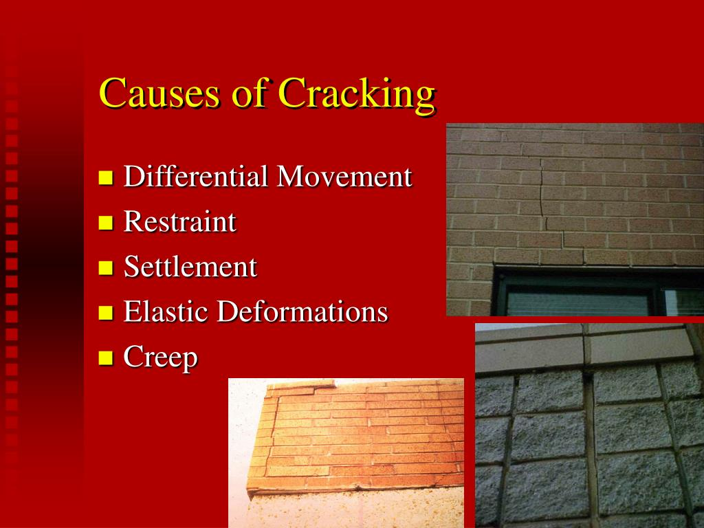Causes of Cracking