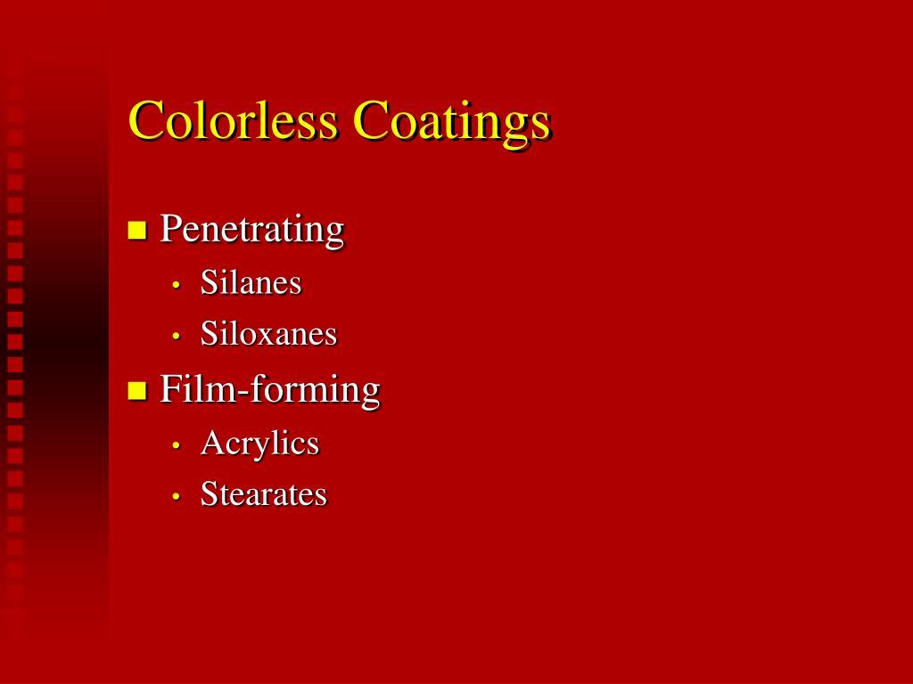 Colorless Coatings