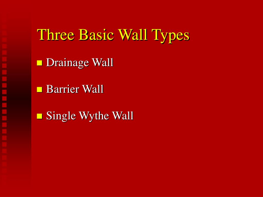 Three Basic Wall Types