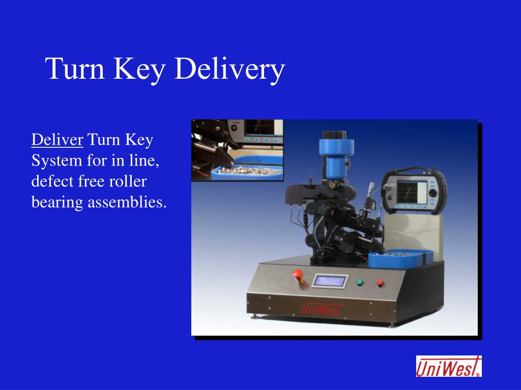Turn Key Delivery