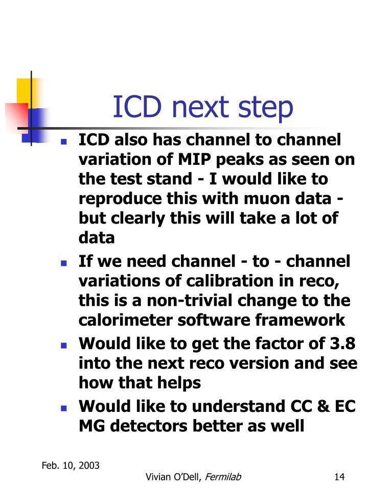ICD next step