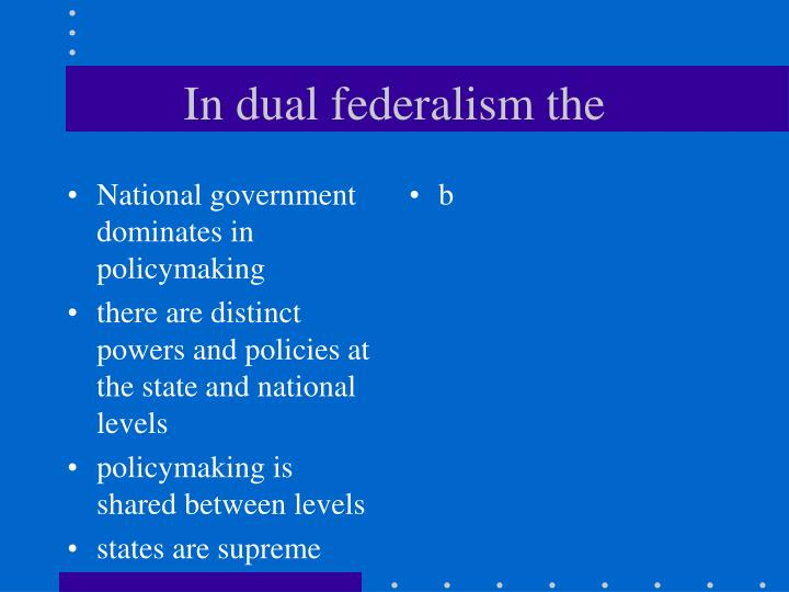 National government dominates in policymaking