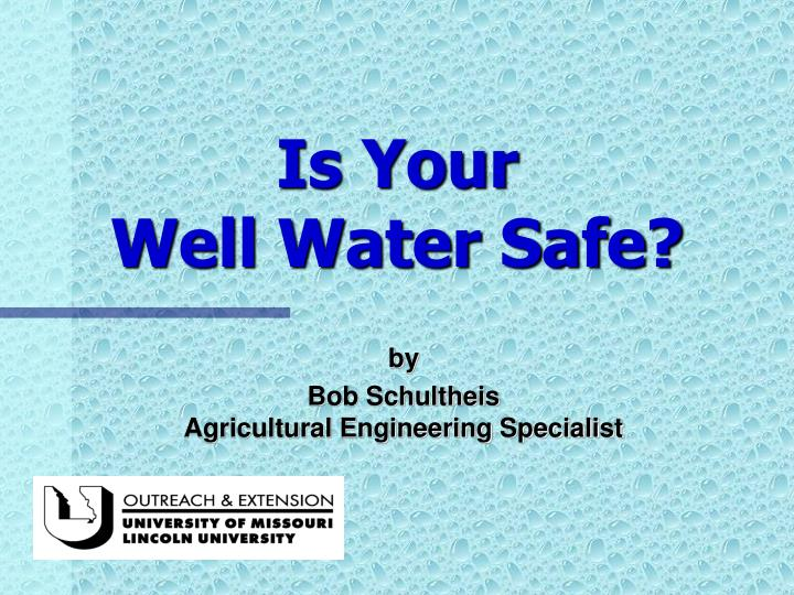 Is your well water safe