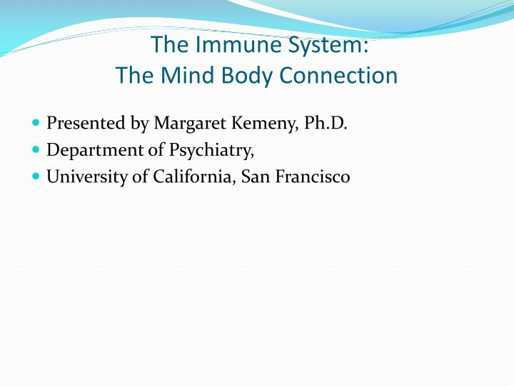 the immune system the mind body connection n.