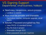 vs signing support departmental small business hobbyist