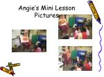 angie s mini lesson pictures