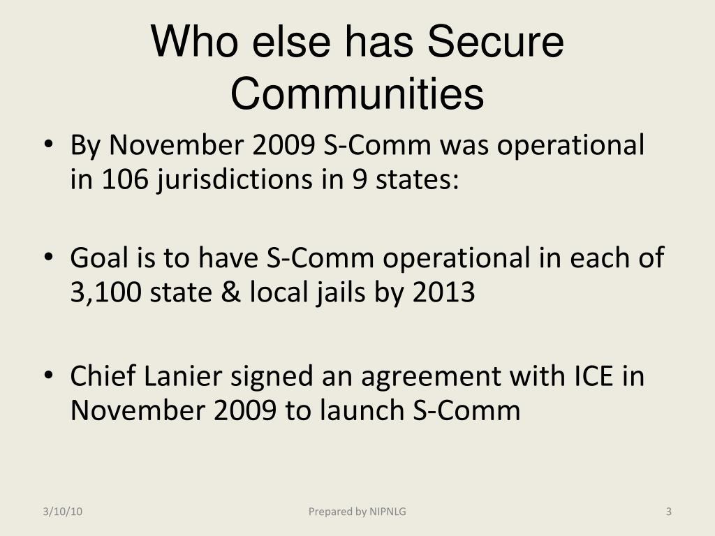 Who else has Secure Communities