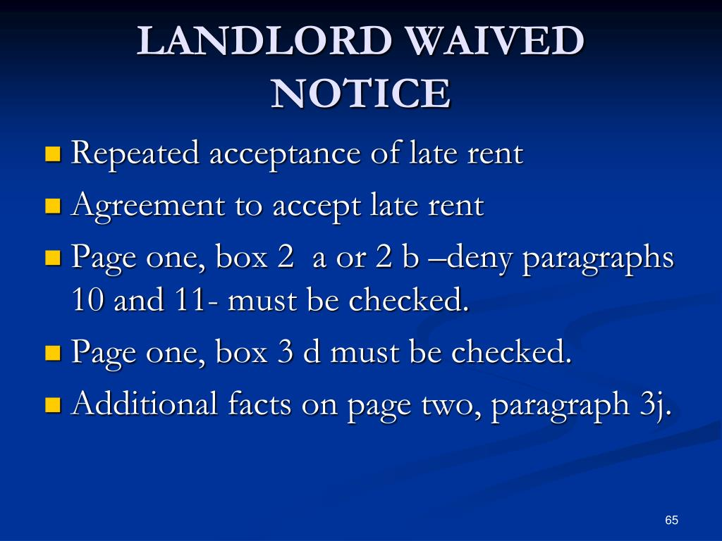 LANDLORD WAIVED NOTICE