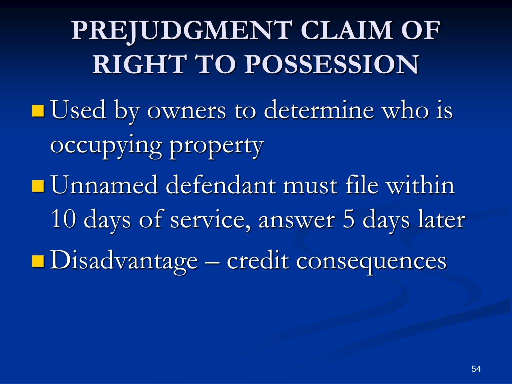 PREJUDGMENT CLAIM OF RIGHT TO POSSESSION