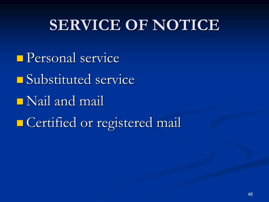 SERVICE OF NOTICE
