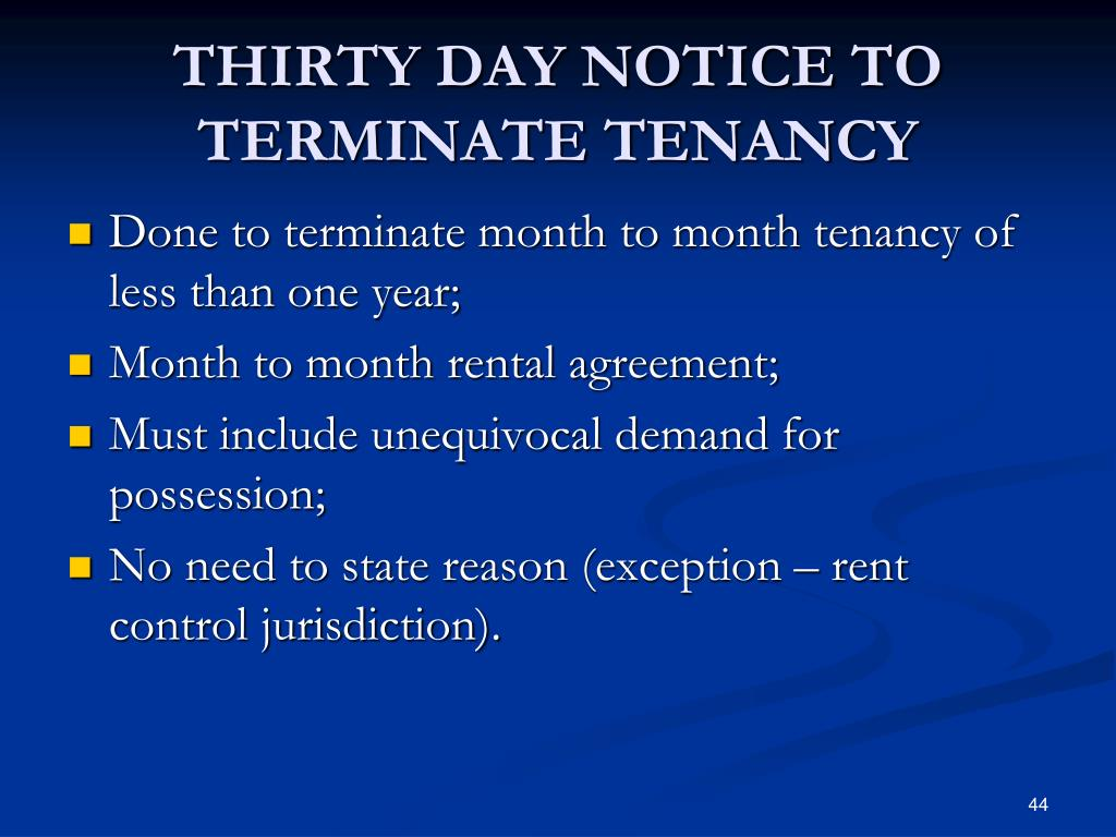 THIRTY DAY NOTICE TO TERMINATE TENANCY