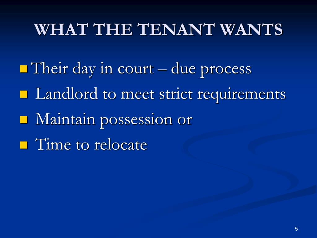 WHAT THE TENANT WANTS