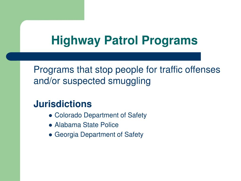 Highway Patrol Programs