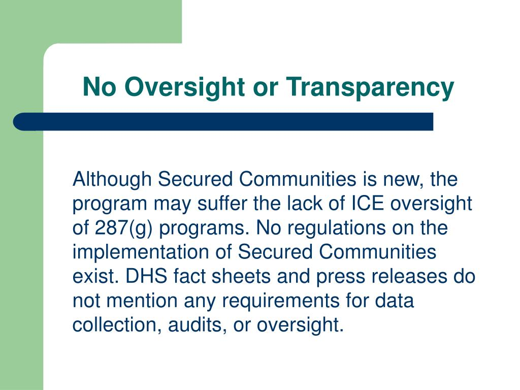 No Oversight or Transparency