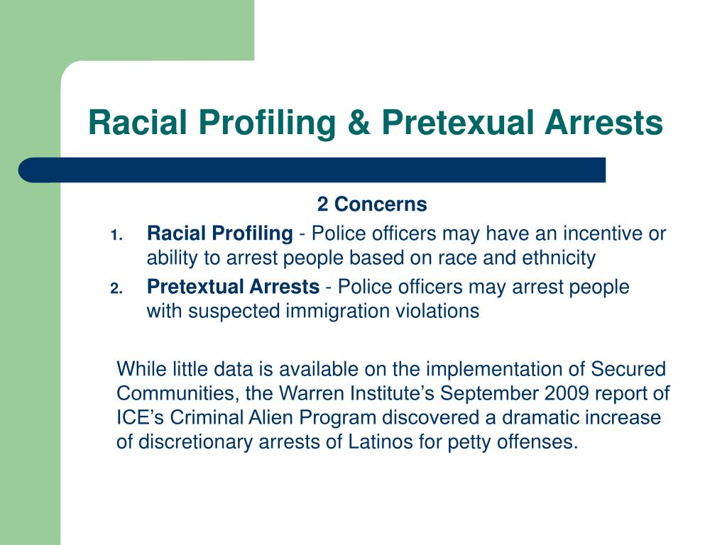 Racial Profiling & Pretexual Arrests