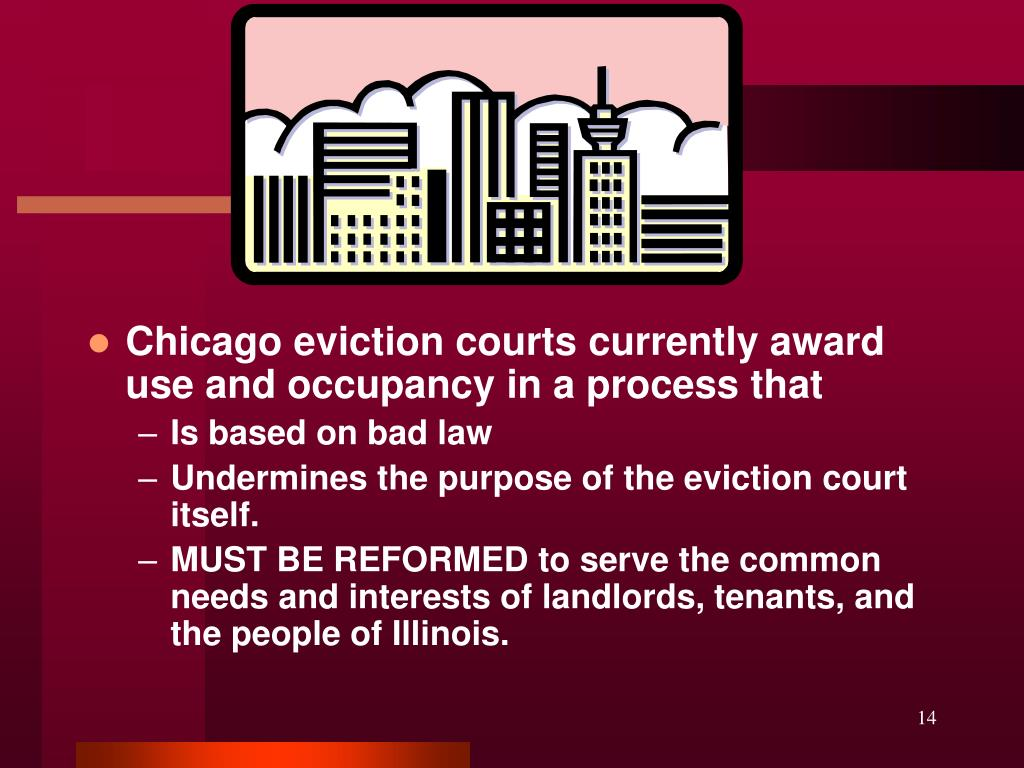Chicago eviction courts currently award use and occupancy in a process that