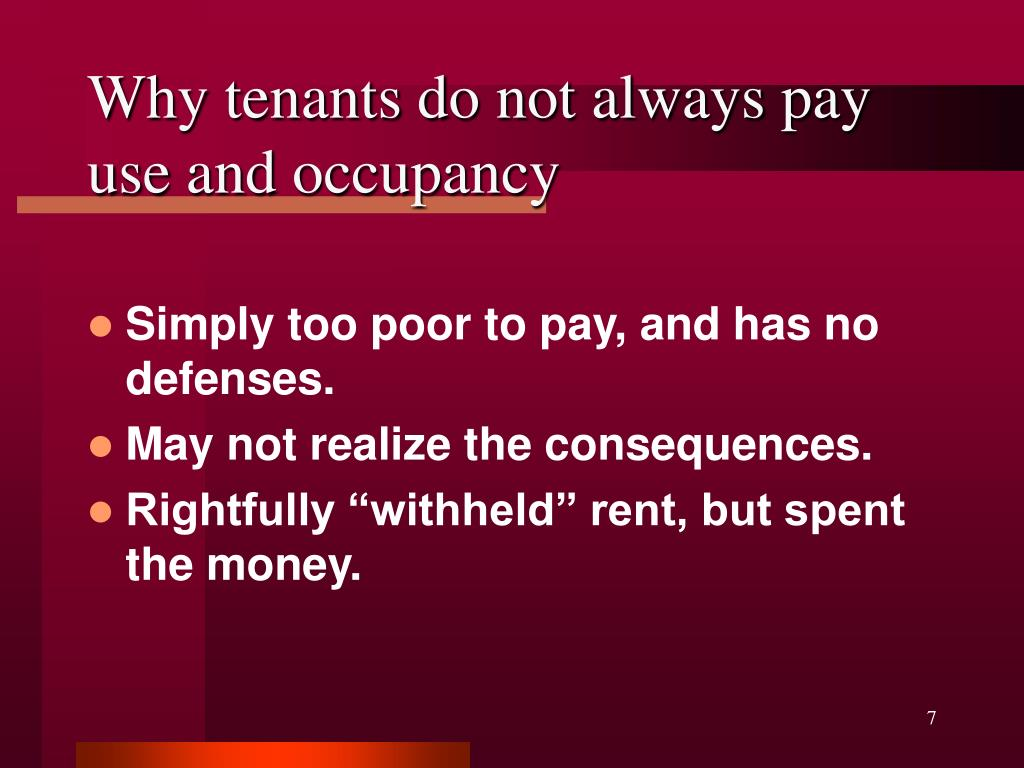 Why tenants do not always pay use and occupancy
