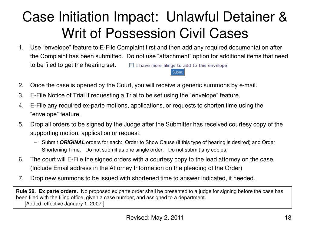 Case Initiation Impact:  Unlawful Detainer & Writ of Possession Civil Cases