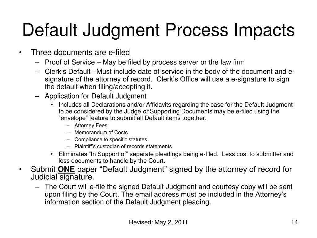 Default Judgment Process Impacts