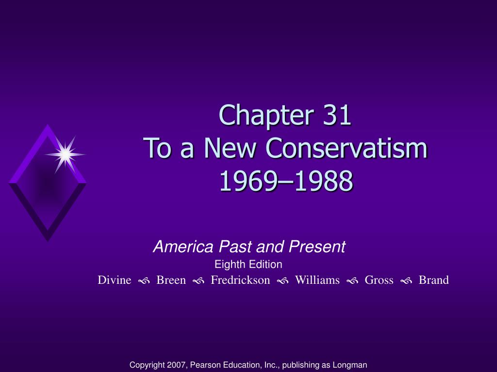 chapter 31 to a new conservatism 1969 1988 l.