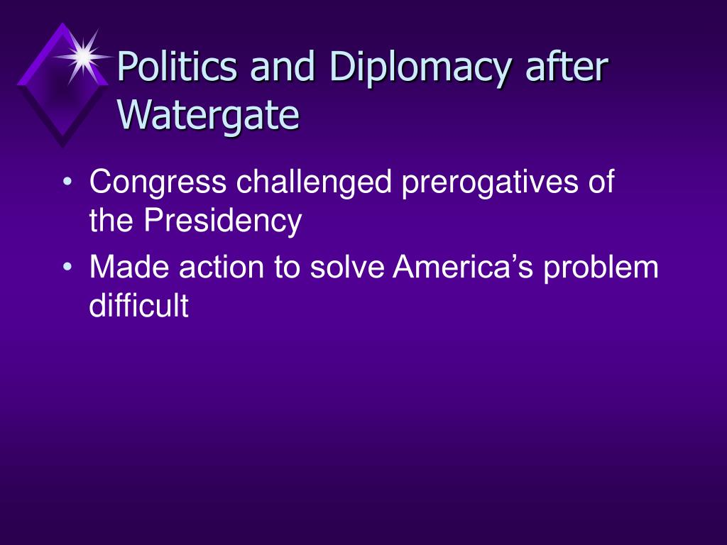 Politics and Diplomacy after Watergate