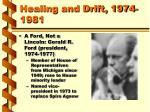 healing and drift 1974 1981