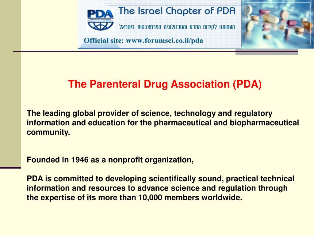 The Parenteral Drug Association (PDA)